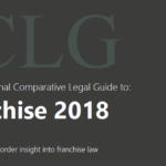 The International Comparative Legal Guide to Franchise 2018